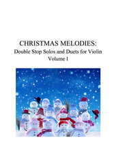 Load image into Gallery viewer, 033 - Christmas Melodies: Double Stop Solos and Duets For Violin, Volume I (with CD)