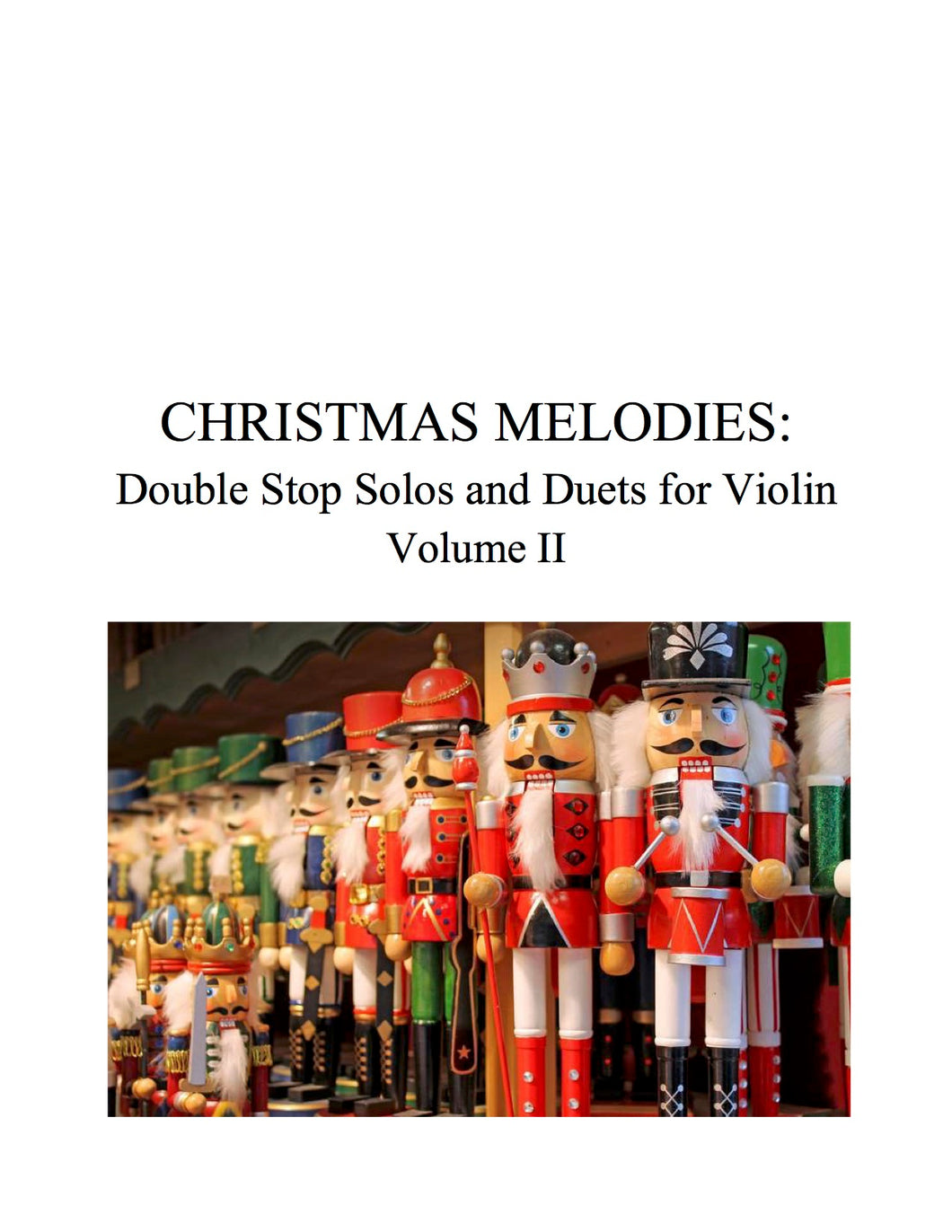 034 - Christmas Melodies: Double Stop Solos and Duets For Violin, Volume II