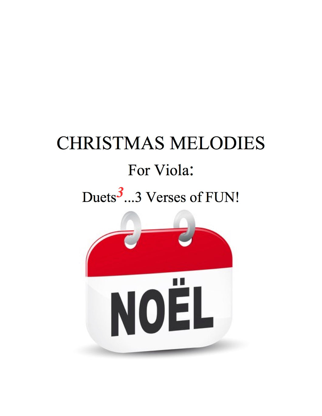 040 - Christmas Melodies For Viola: Duets to the 3rd Power...3 Verses of FUN!