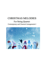 Load image into Gallery viewer, 047 - Christmas Melodies For String Quartet,  Volume I