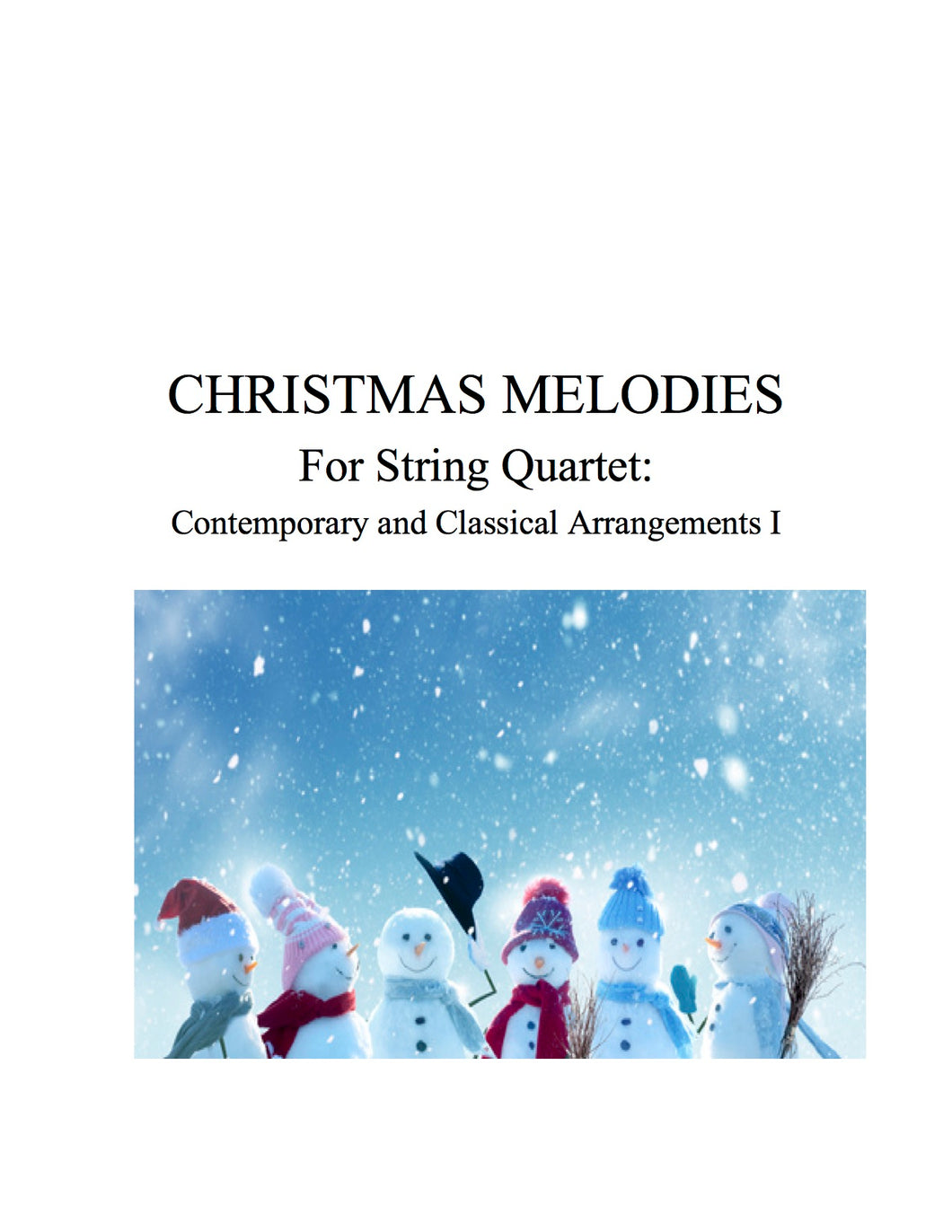 047 - Christmas Melodies For String Quartet,  Volume I