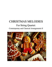 Load image into Gallery viewer, 048 - Christmas Melodies For String Quartet, Volume II