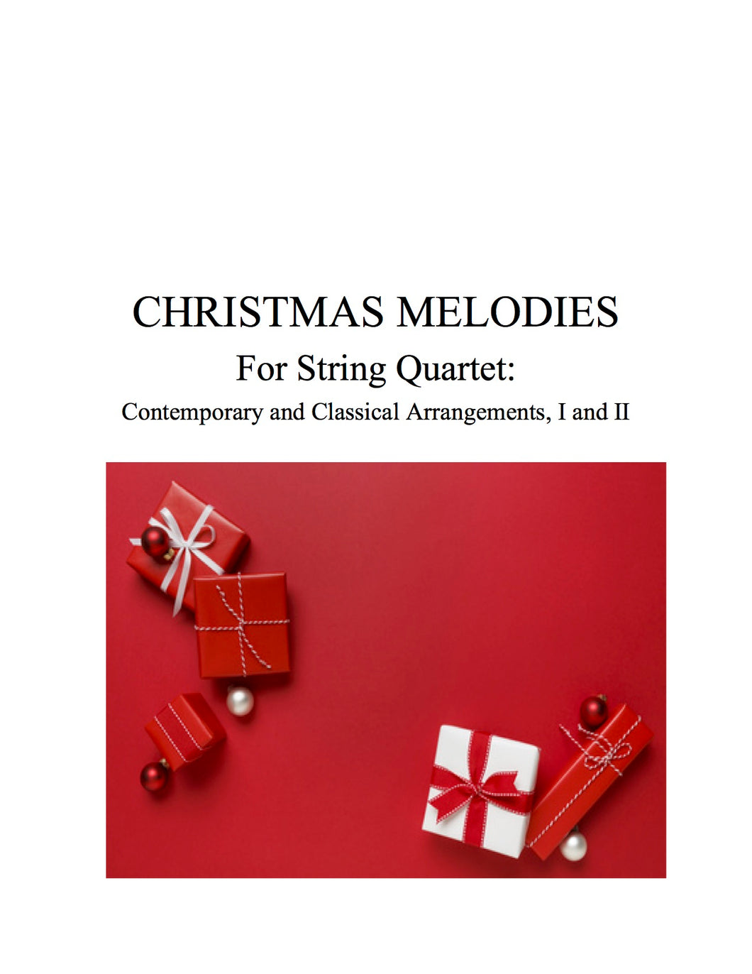 049 - Christmas Melodies For String Quartet, Volumes I and II