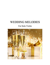 Load image into Gallery viewer, 052 - Wedding Melodies For Solo Violin