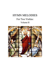 Load image into Gallery viewer, 068 - Hymn Melodies For Two Violins, Volume II