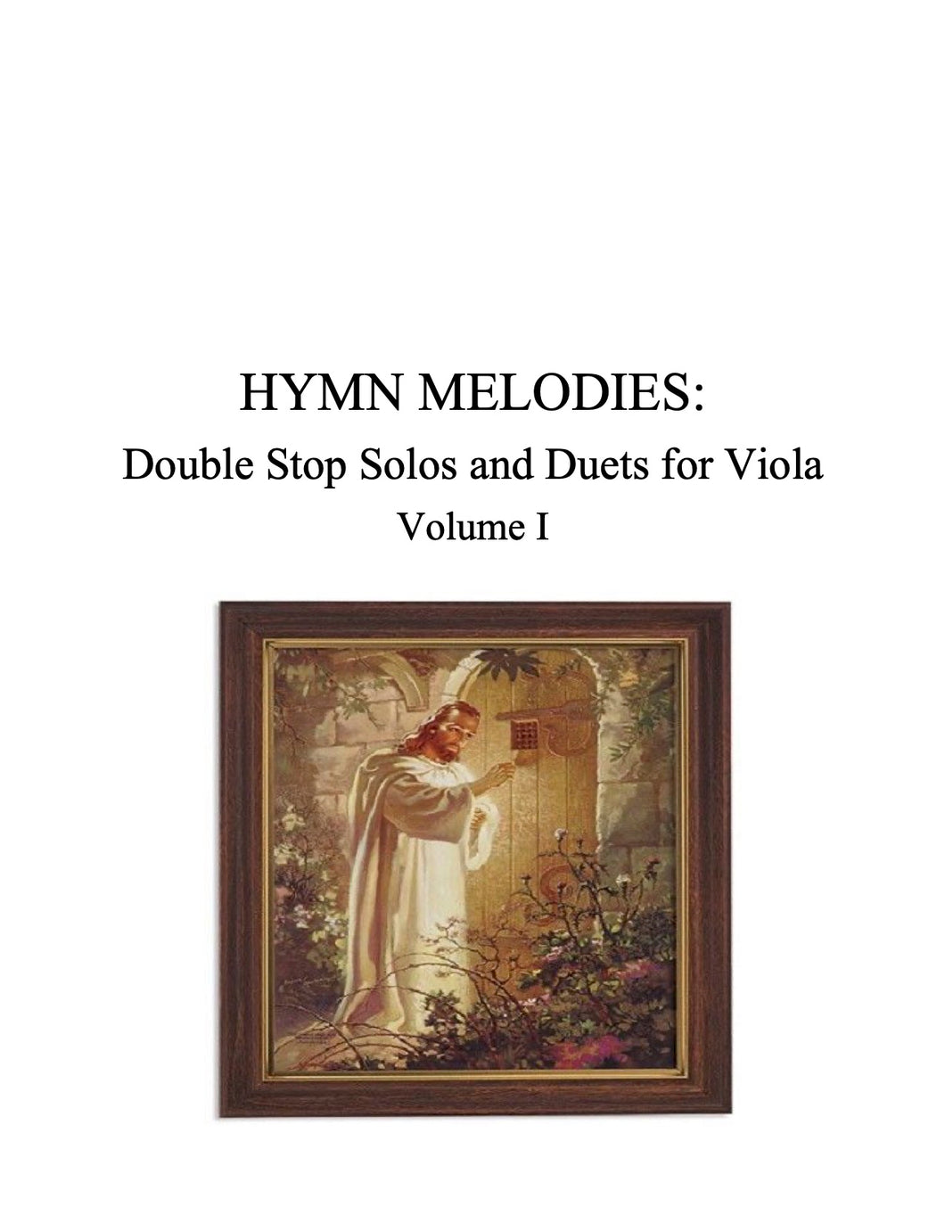 072 Hymn Melodies: Double Stop Solos and Duets For Viola Volume I