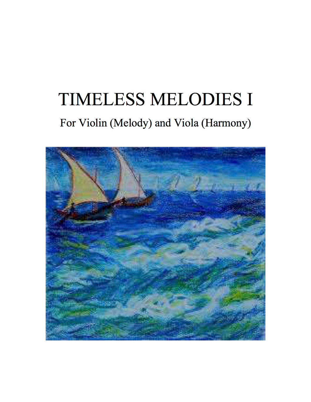 080 - Timeless Melodies I for Violin (Melody) and Viola (Harmony) [Solos for Young Violinists, Vol. I-II Favorites]