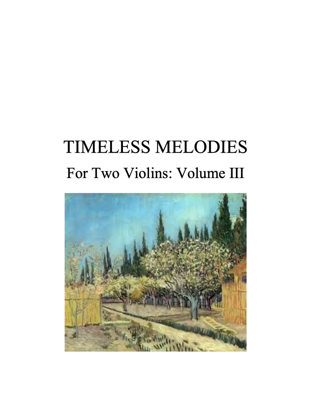 100 - Timeless Melodies for Two Violins, Volume III