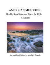 Load image into Gallery viewer, 098 - American Melodies For Cello, Double Stop Solos and Duets, Volume II