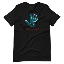 Load image into Gallery viewer, Give me five hand Short-Sleeve Unisex T-Shirt