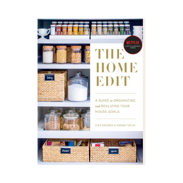 The Home Edit- A Guide to Organizing and Realizing your House Goals