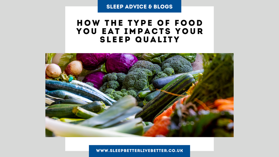How The Type Of Food You Eat Impacts Your Sleep Quality