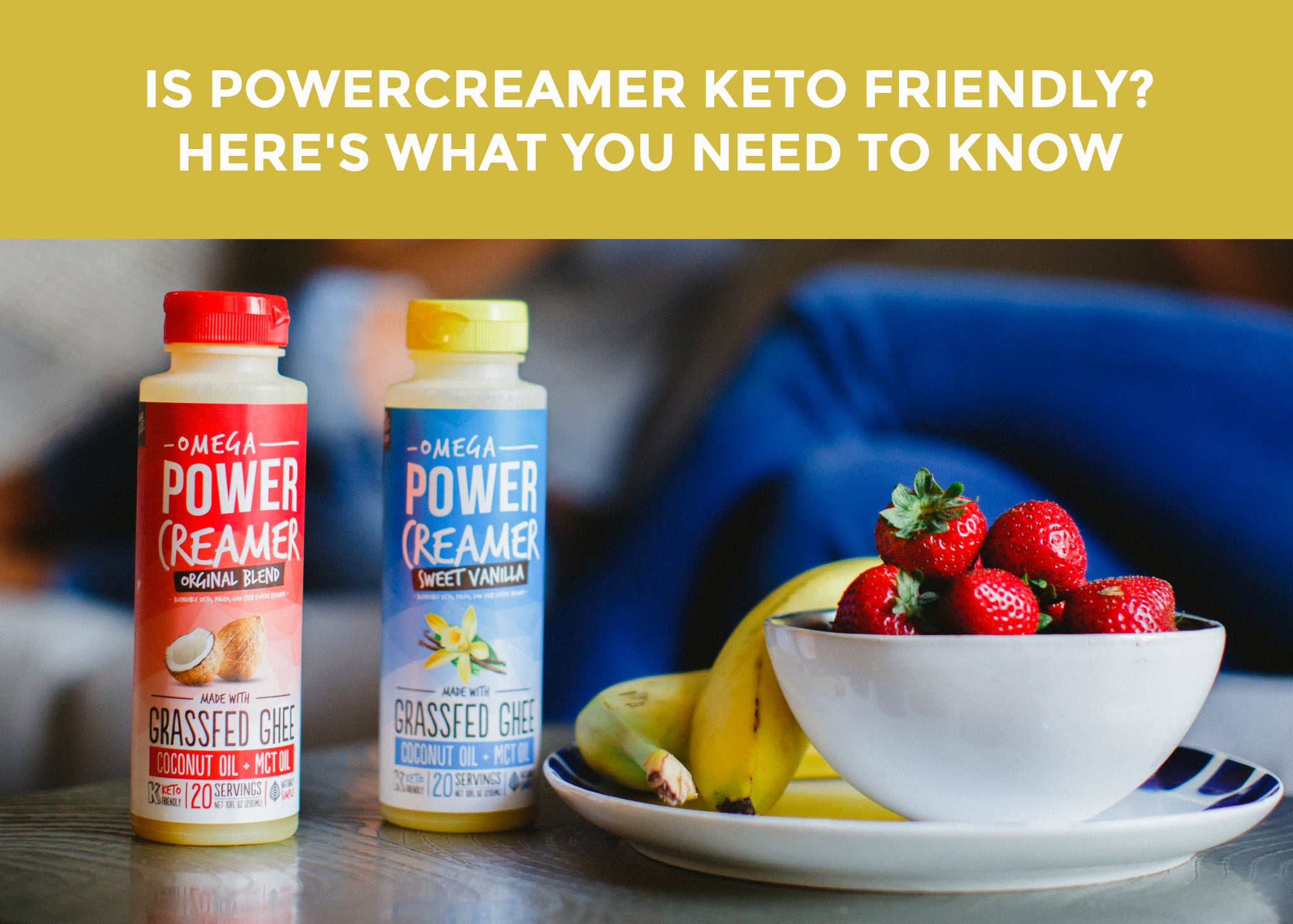 Is Powercreamer Keto Friendly Here S What You Need To Know Omega Powercreamer