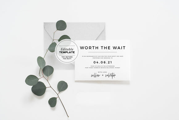 Kiki Minimalist Wedding 'Worth the wait' Change of Date Printable Editable Template