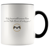 """My heart will flow of you"" MOLIAE Mug"