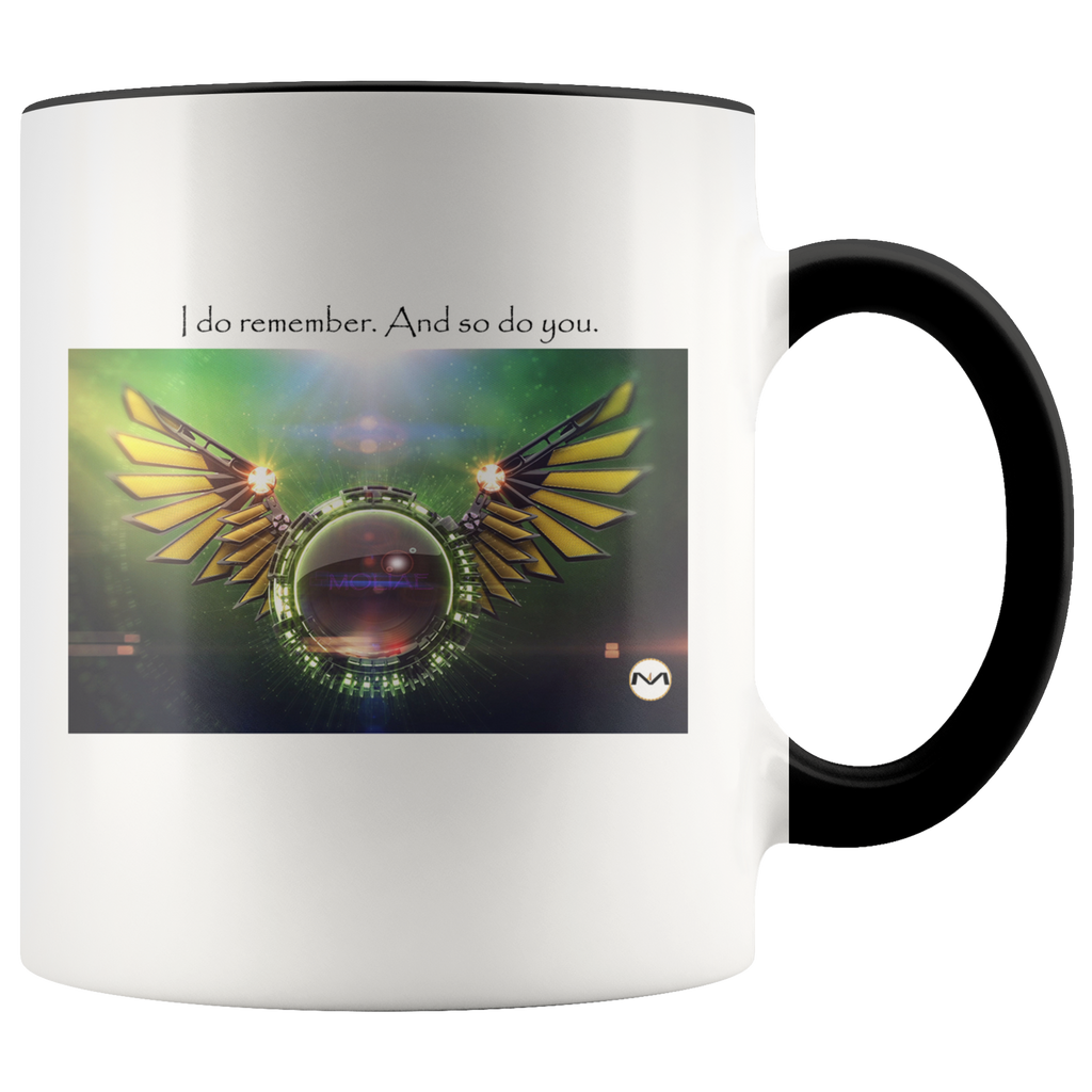 """I do remember. And so do you"" MOLIAE Mug"