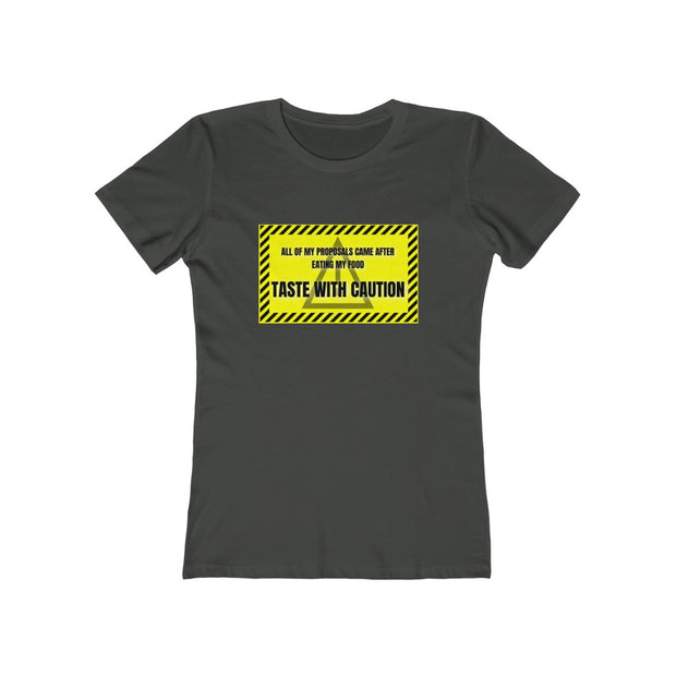Taste With Caution Women T-Shirt