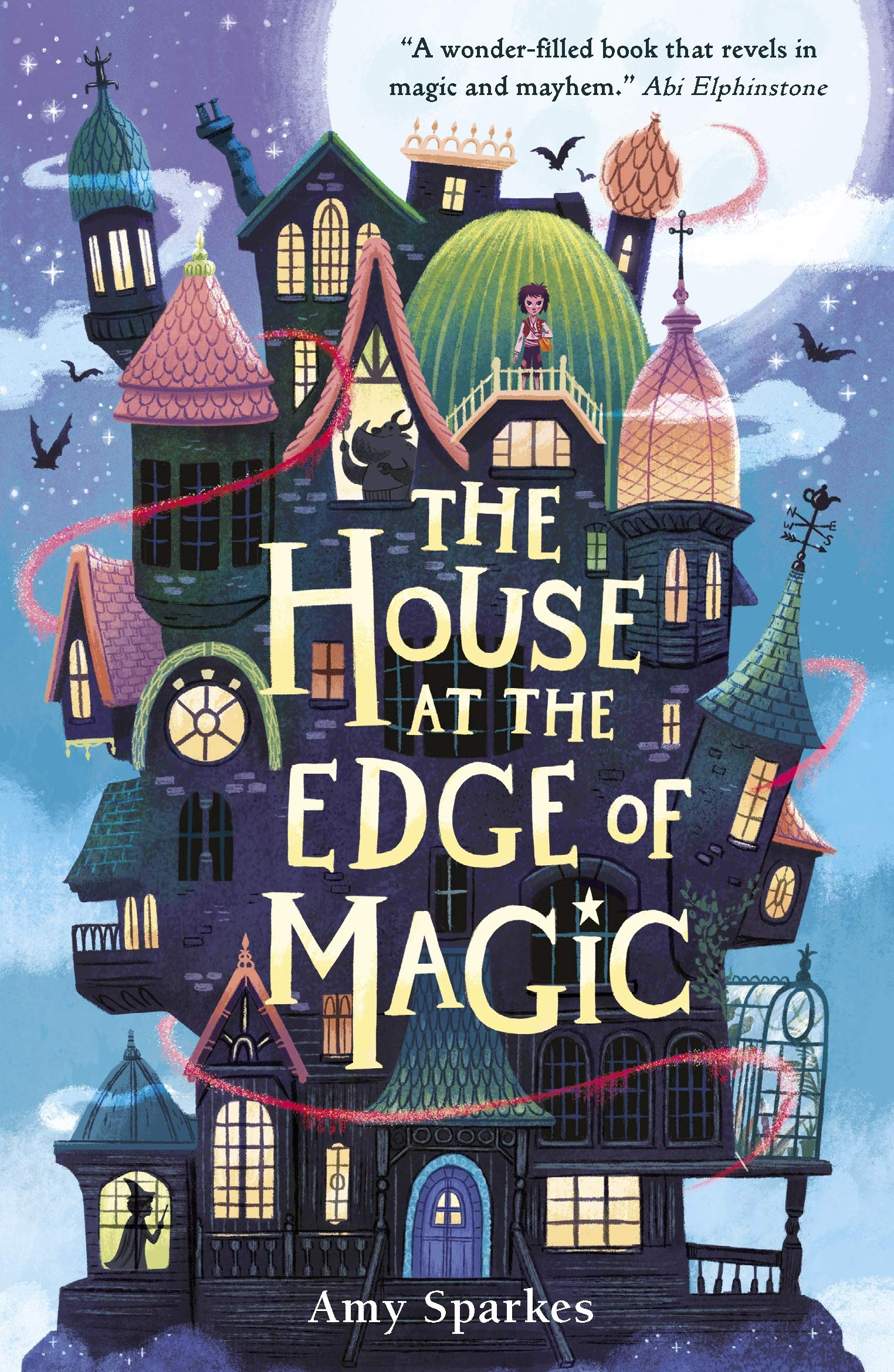 Amy Sparkes: The House at the Edge of Magic