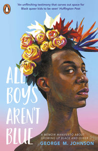 George M. Johnson: All Boys Aren't Blue