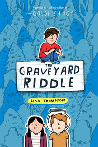 Lisa Thompson: The Graveyard Riddle