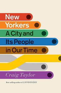 Craig Taylor: New Yorkers