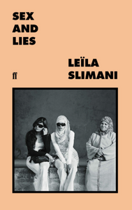 Leila Slimani: Sex and Lies