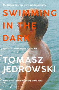 Tomasz Jedrowski: Swimming in the Dark