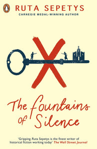 Ruta Sepetys: The Fountain of Silence