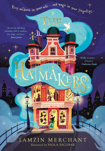Tamzin Merchant: The Hatmakers