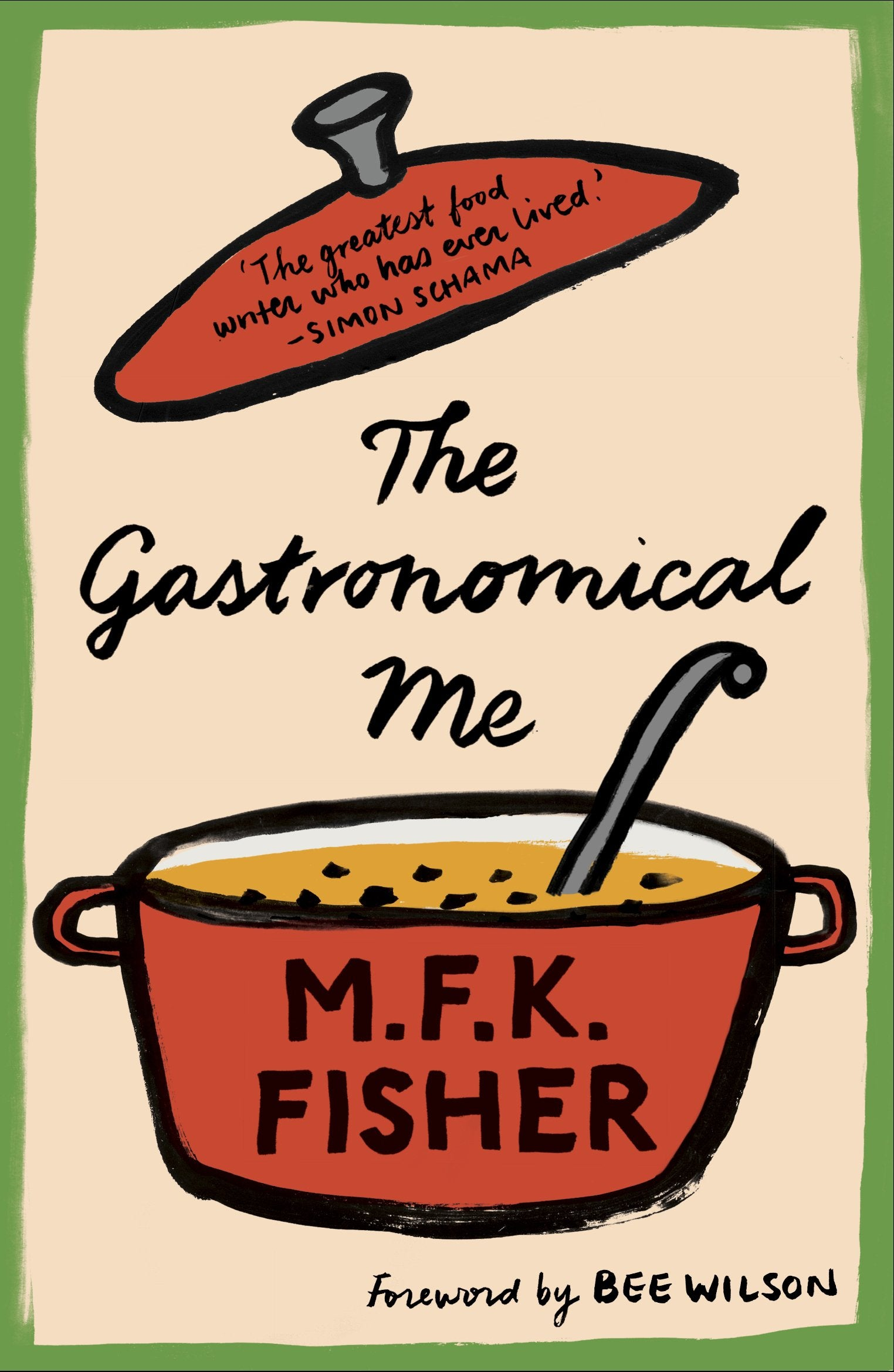 M.F.K Fisher:The Gastronomical Me