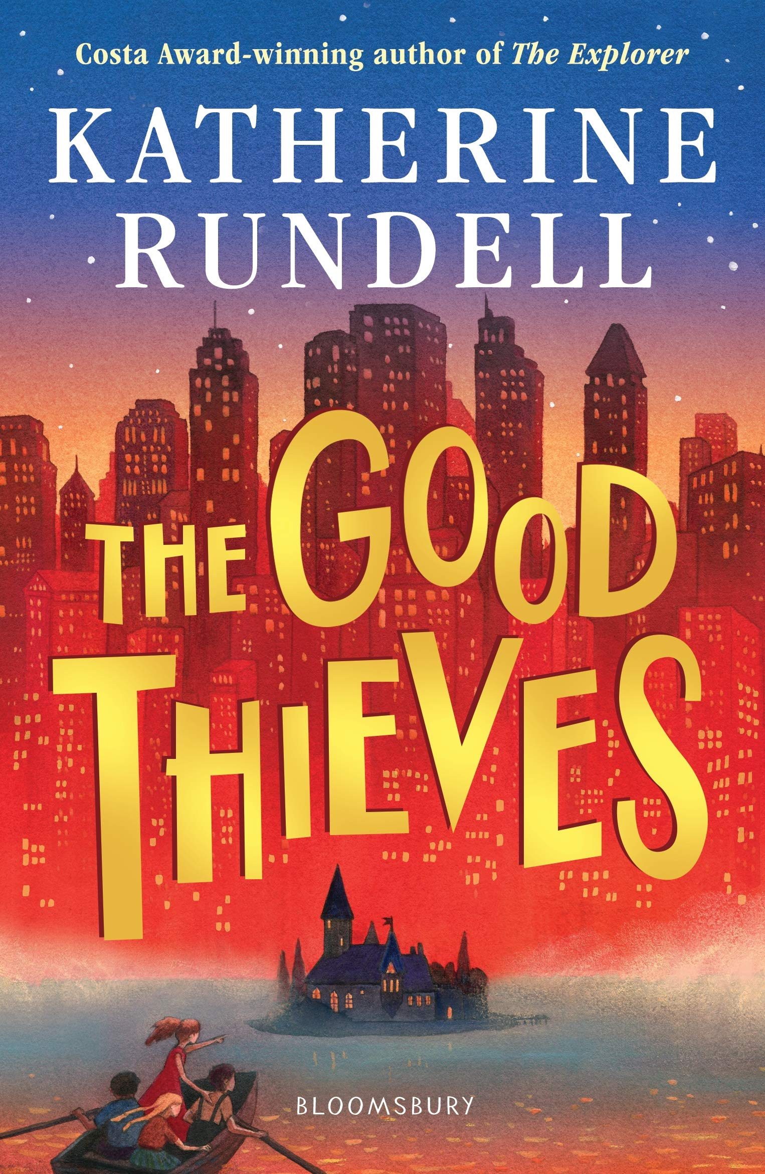 Katherine Rundell: The Good Thieves