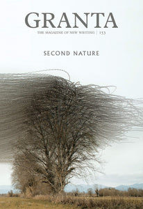 Granta 153: Second Nature