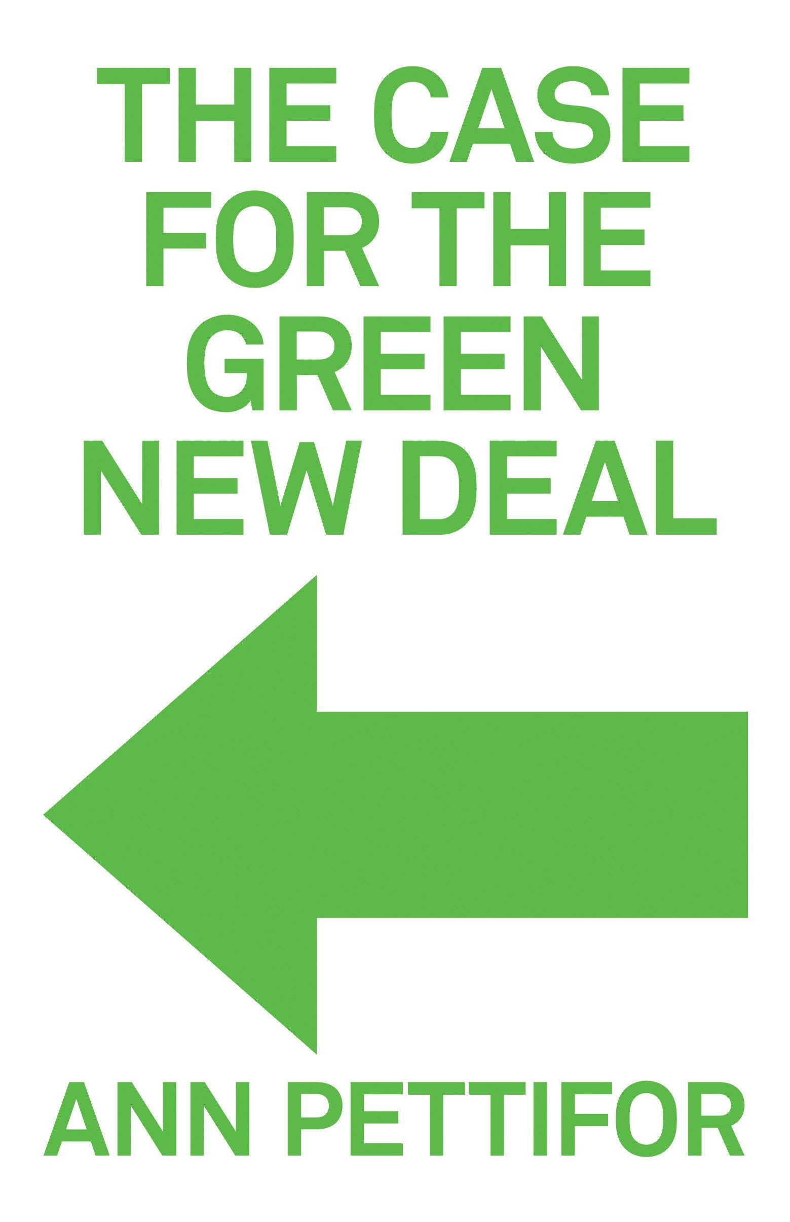 Ann Pettifor: The Case For The Green New Deal