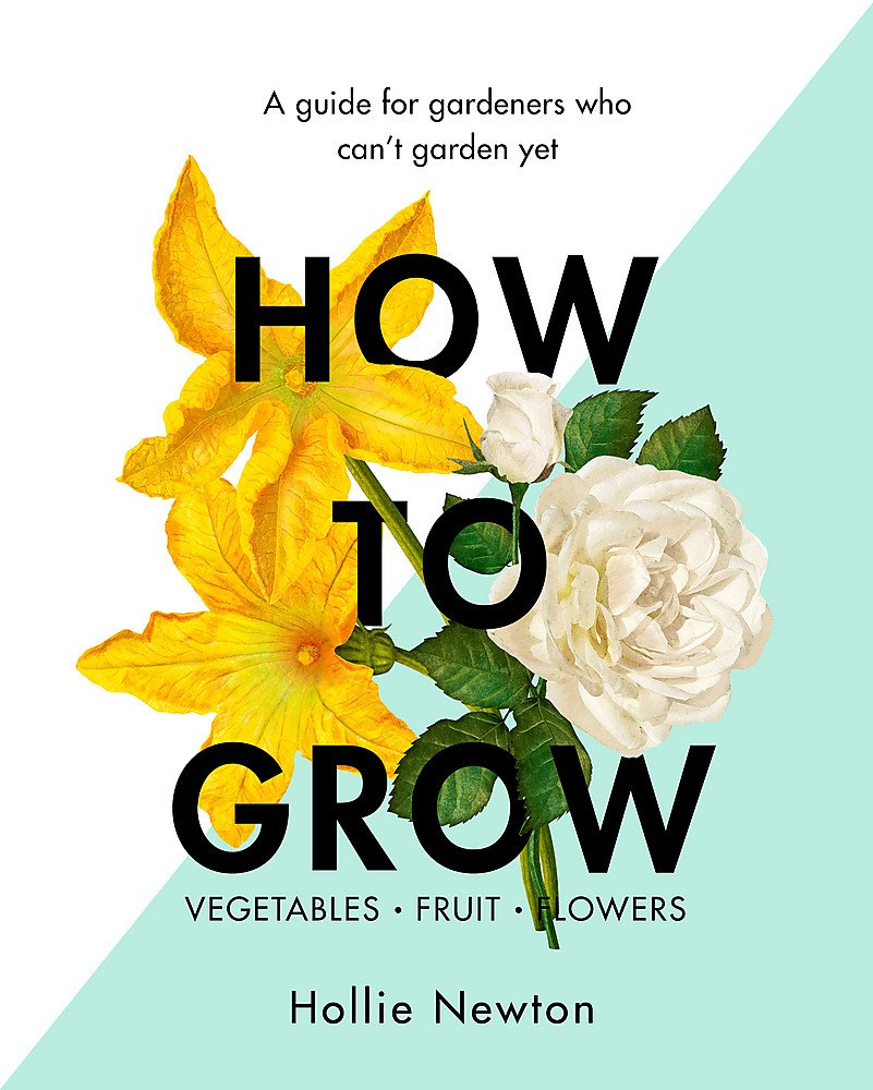 Hollie Newton: How to Grow