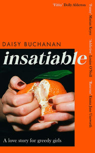 Daisy Buchanan: Insatiable