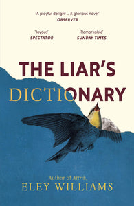 Eley Williams : The Liar's Dictionary