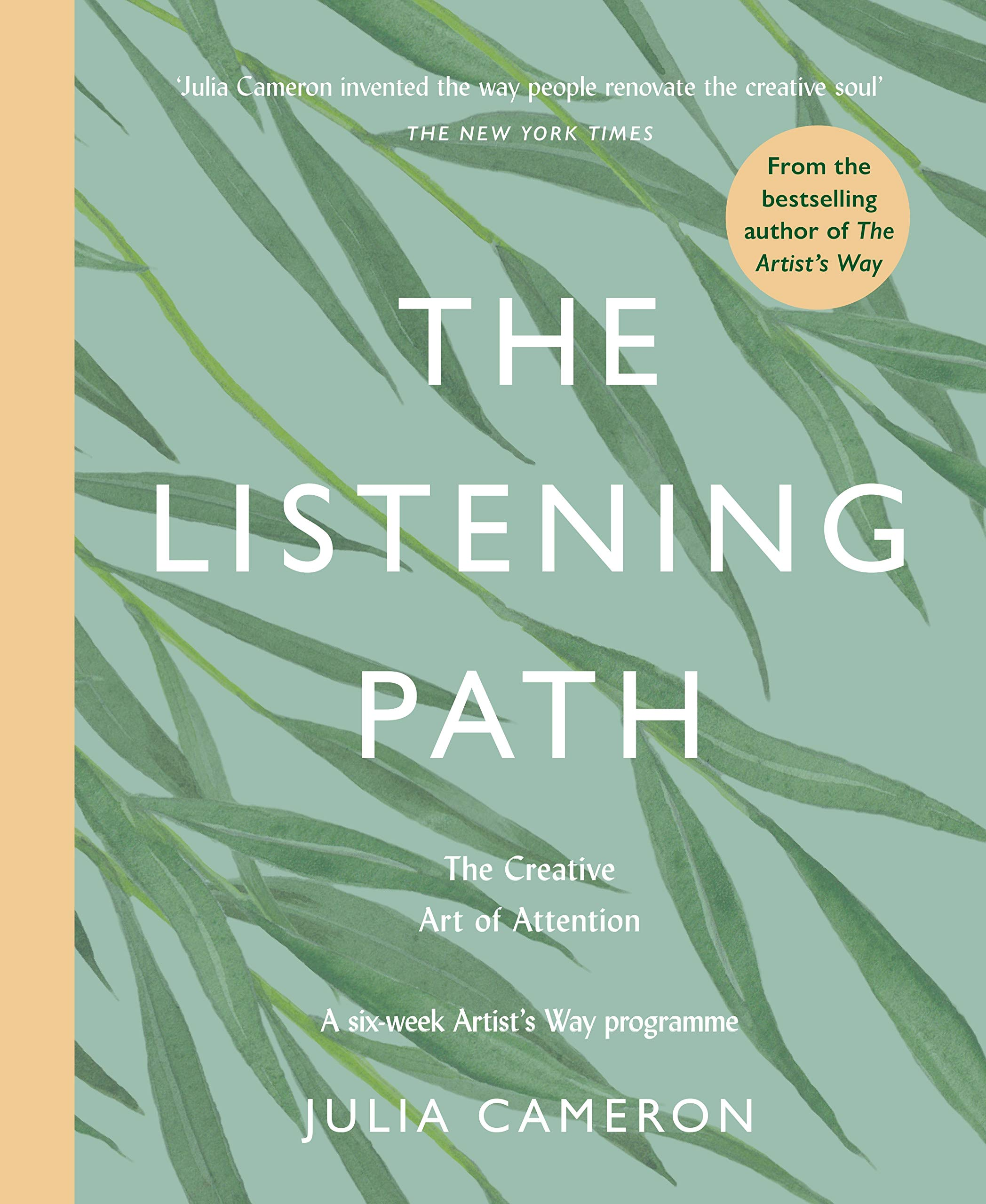 Julia Cameron: The Listening Path