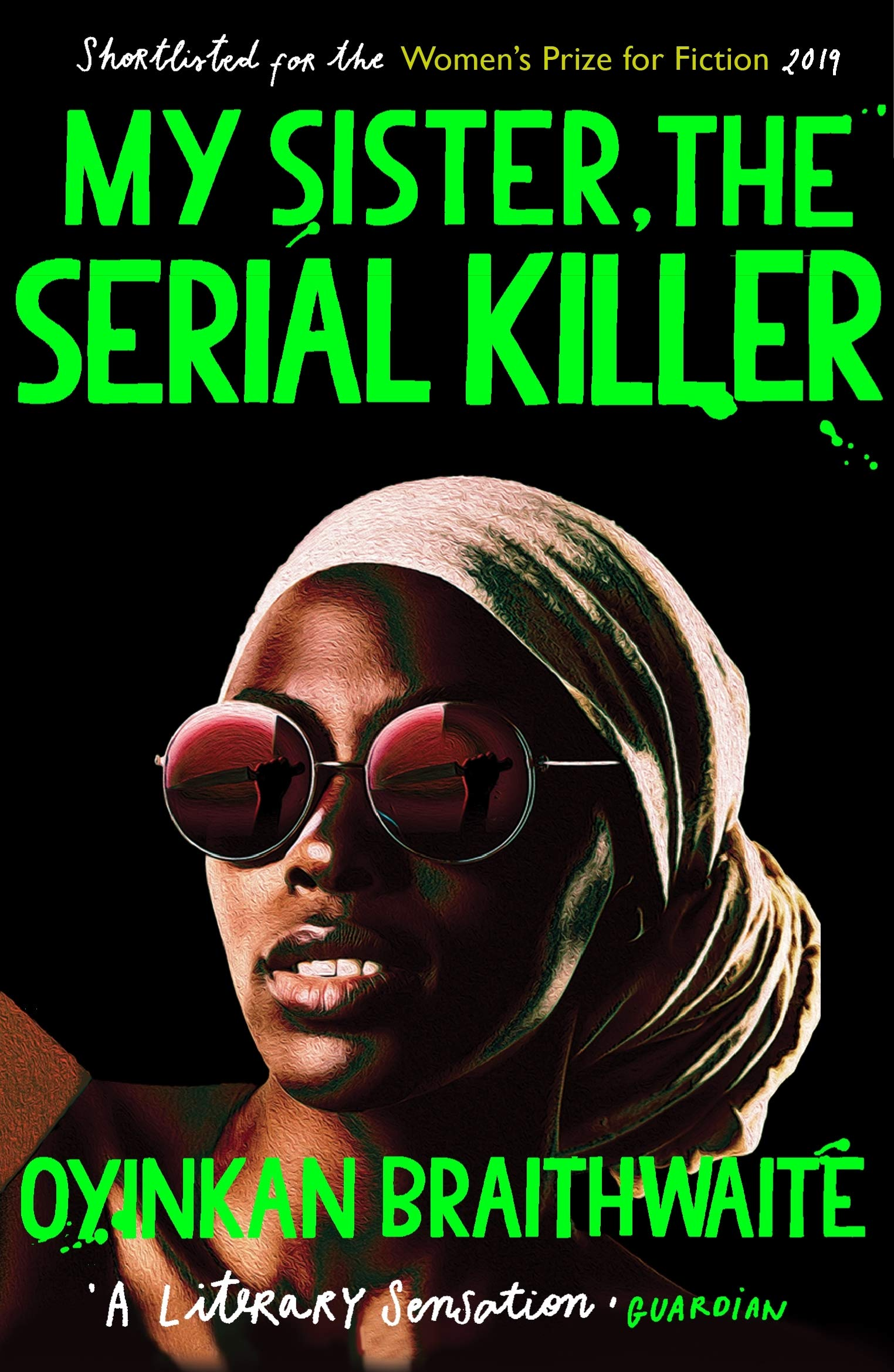 Oyinkan Braithwaite: My Sister the Serial Killer