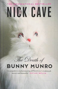 Nick Cave : The Death of Bunny Munro