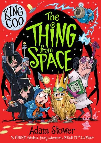 Adam Stower: King Coo - The Thing From Space