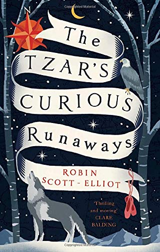 Robin Scott-Elliot: The Tzar's Curious Runaways