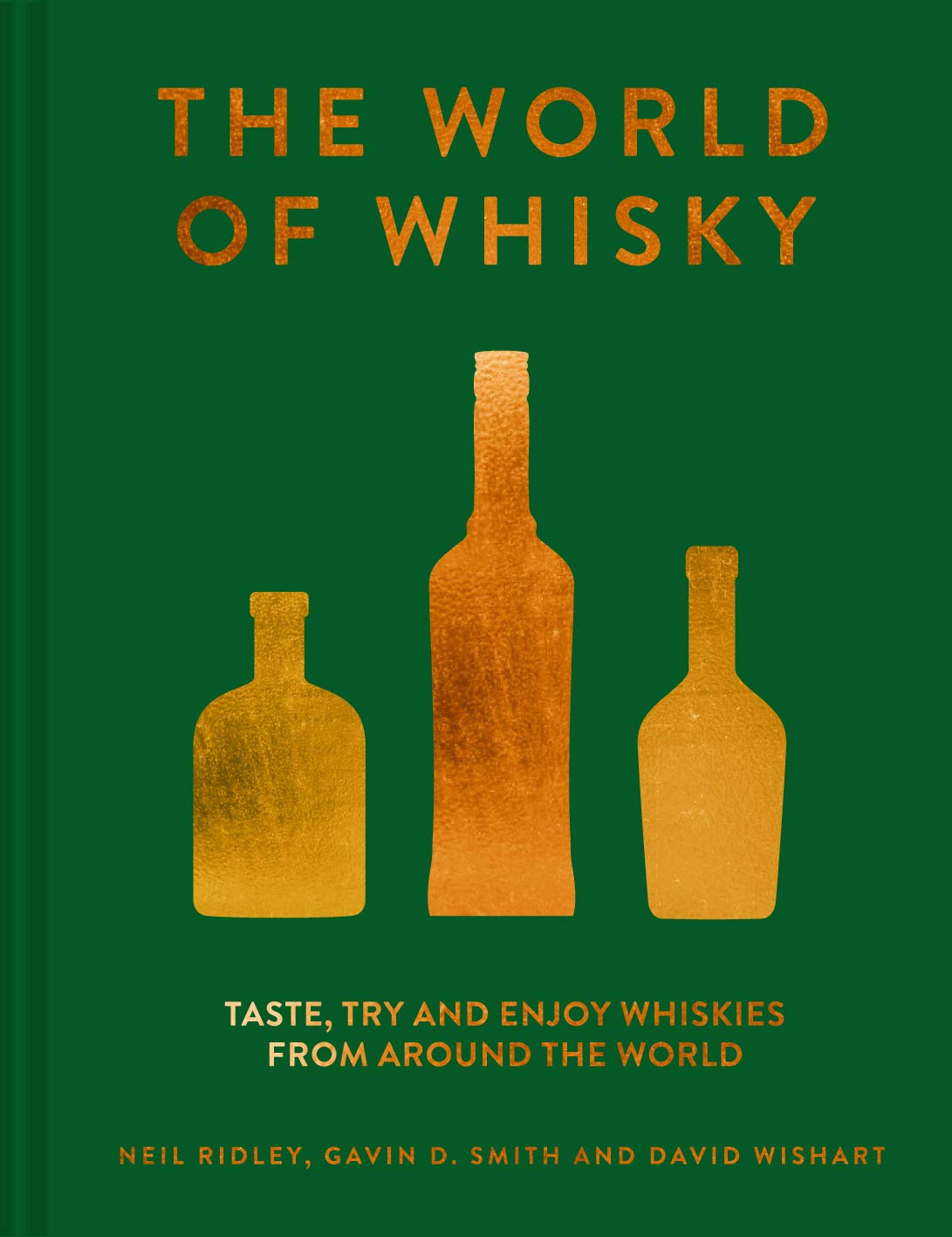 Neil Ridley: The World of Whiskey