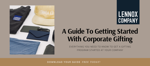 Lennox Co. Guide To Getting Started with Corporate Gifting Download