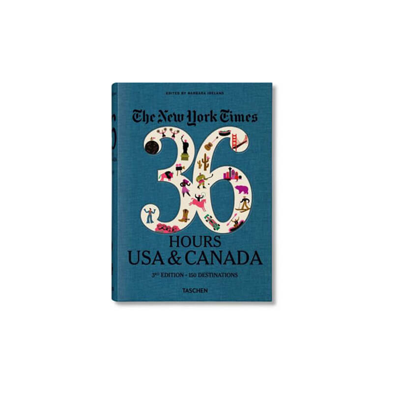 New York Times: 36 Hours - USA & Canada (3rd Edition)