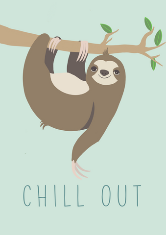 Chill Out Sloth Print