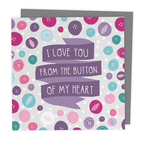 I Love You From The Button Of My Heart - Greeting Card - Two For Joy Illustration