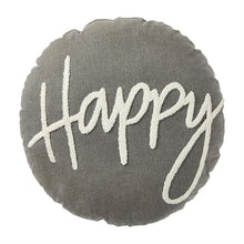"Load image into Gallery viewer, ""Happy"" Round Pillow"