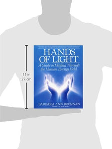 Hands Of Light: A Guide to Healing Through the Human Energy Field: Brennan, Barbara Ann: Amazon.com.au: Books