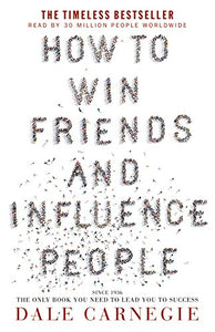 How to Win Friends and Influence People: Dale Carnegie: Amazon.com.au: Books