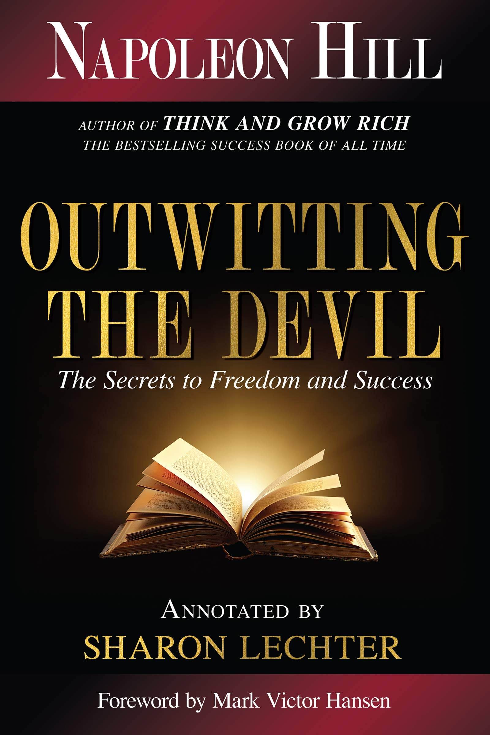 Outwitting the Devil: The Secret to Freedom and Success: Hill, Napoleon: Amazon.com.au: Books